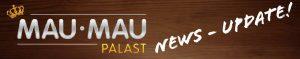 Mau Mau Palast News Update - Teaser
